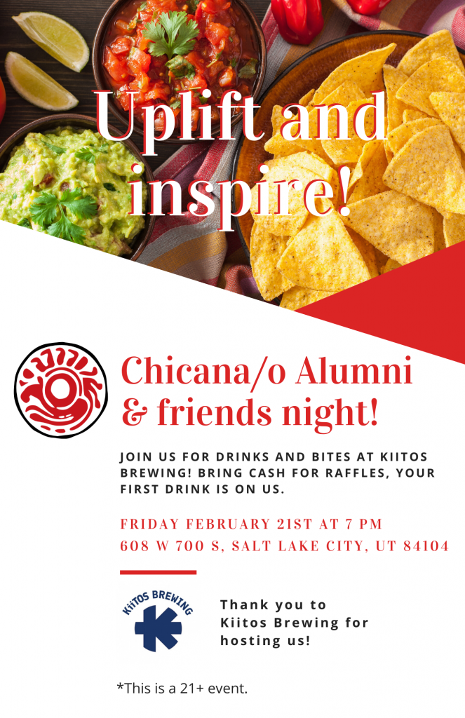 Uplift and inspire! Chicana/o Alumni & friends night. Joins us for drinks and bites at Kiitos Brewing! Bring cash for raffles, your first drink is on us.